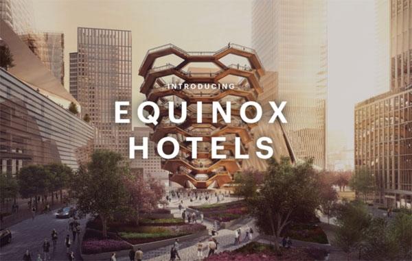Equinox:旗下首家奢华酒店2019年落户纽约