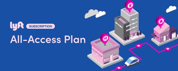 Lyft:推出月度订购服务 改变行业服务模式