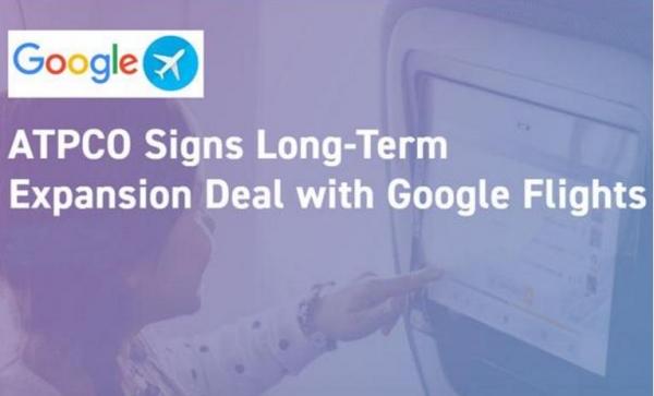 ATPCO:與Google Flights簽訂長期擴張合作協議
